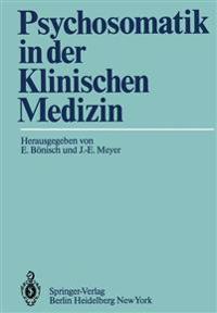 Psychosomatik in der Klinischen Medizin
