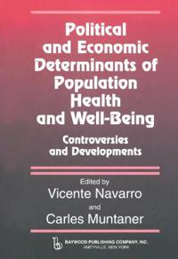 Political and Economic Determinants of Population Health and Well-Being