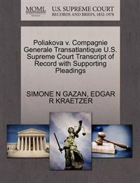 Poliakova V. Compagnie Generale Transatlantique U.S. Supreme Court Transcript of Record with Supporting Pleadings