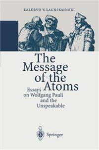 The Message of the Atoms