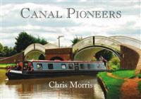 Canal pioneers - from brindley to telford and beyond