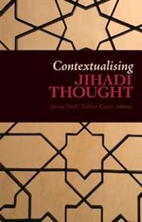 Contextualising Jihadi Thought