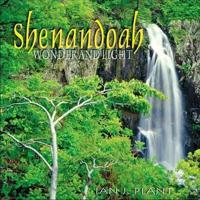 Shenandoah Wonder And Light