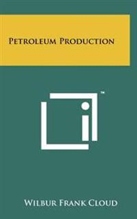 Petroleum Production
