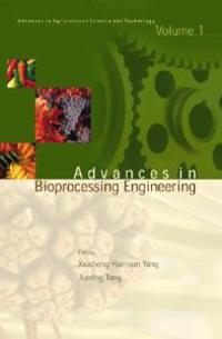 Advances in Bio-Processing Engineering