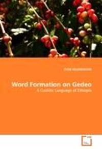 Word Formation on Gedeo