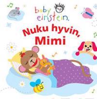 Nuku hyvin, Mimi