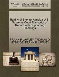 Baldi V. U S Ex Rel Almeida U.S. Supreme Court Transcript of Record with Supporting Pleadings