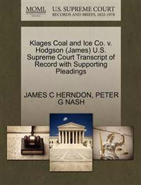 Klages Coal and Ice Co. V. Hodgson (James) U.S. Supreme Court Transcript of Record with Supporting Pleadings