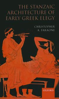 The Stanzaic Architecture of Early Greek Elegy