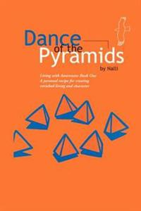 Dance of the Pyramids
