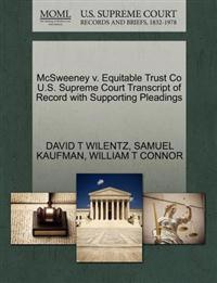 McSweeney V. Equitable Trust Co U.S. Supreme Court Transcript of Record with Supporting Pleadings