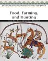 Food, Farming, and Hunting