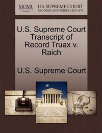 U.S. Supreme Court Transcript of Record Truax V. Raich
