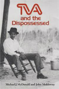 TVA and the Dispossessed: The Resettlement of Population in the Norris Dam Area