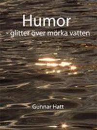 Humor : glitter över mörka vatten