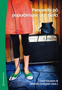 Perspektiv på populärmusik och skola