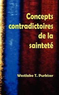 Concepts Contradictoires De La Saintete
