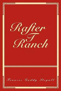 Rafter T Ranch