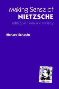 Making Sense of Nietzsche