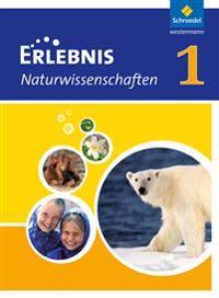 Erlebnis Naturwissenschaften 1. Schülerband. Berlin