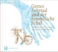 Gottes Fahrrad und der himmlische Schal