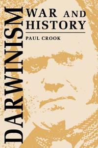 Darwinism, War and History