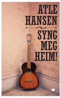 Syng meg heim! - Atle Hansen pdf epub