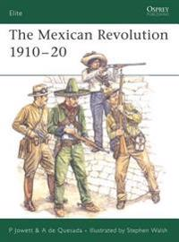 The Mexican Revolution 1910-20