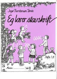 Eg lærer stavskrift - Inger Thorstensen Tømte pdf epub