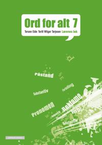 Ord for alt ny utgave 7 - Torunn Eide, Torill Wiiger Tørjesen | Inprintwriters.org