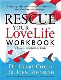 Rescue Your Love Life Workbook