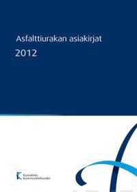 Asfalttiurakan asiakirjat 2012