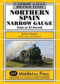Northern spain narrow gauge - irun to el ferrol