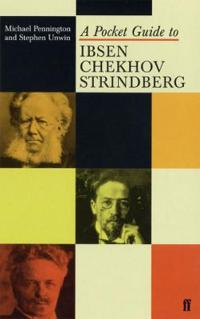A Pocket Guide to Ibsen, Chekhov and Strindberg