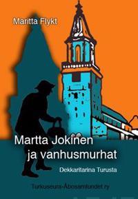 Martta Jokinen ja vanhusmurhat