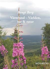 Värmland - Världen, tur & retur
