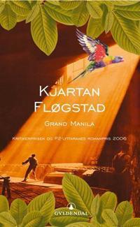 Grand Manila - Kjartan Fløgstad | Ridgeroadrun.org
