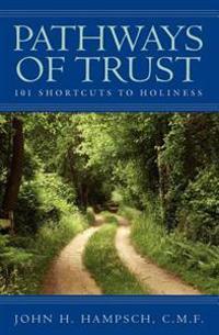 Pathways Of Trust