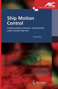 Ship Motion Control