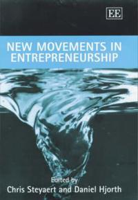 New Movements in Entrepreneurship