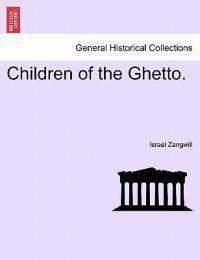 Children of the Ghetto.