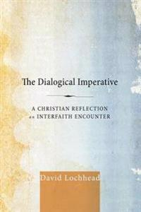 The Dialogical Imperative