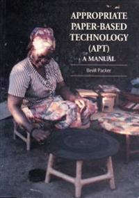 Appropriate Paper-Based Technology (Apt): A Manual
