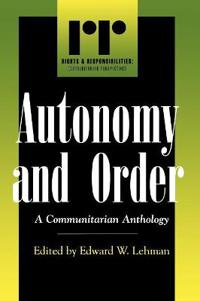 Autonomy and Order