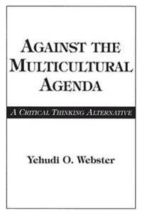Against the Multicultural Agenda