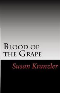 Blood of the Grape
