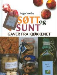 Søtt og sunt - Inger Wethe | Inprintwriters.org