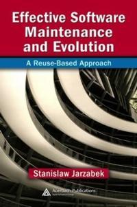 Effective Software Maintenance And Evolution