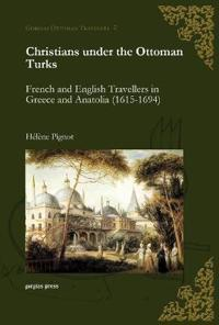 Christians Under the Ottoman Turks